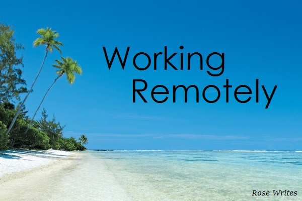 Working Remotely – Working In Paradise