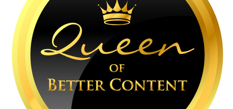 Queen Of Better Content – I won!